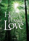 Healing Power Of Love