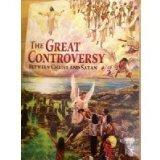 The Great Controversy: Between Christ and Satan