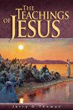 Jerry D. Thomas, The Teachings of Jesus (Bible Book Shelf 3q2014)