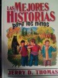 LAS MEJORES HISTORIAS PARA LOS NINOS (SPANISH EDITION) (VOLUME 1)