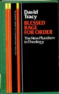 Blessed Rage for Order: The New Pluralism in Theology