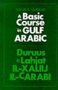 Basic Course in Gulf Arabic - Hamdi A. Qafisheh - Paperback