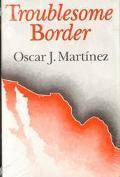 Troublesome Border