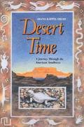Desert Time A Journey Through the American Southwest