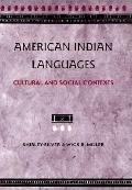 American Indian Languages Cultural and Social Contexts