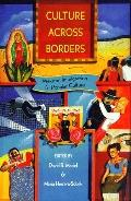Culture Across Borders Mexican Immigration & Popular Culture
