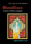 Bloodlines Odyssey of a Native Daughter