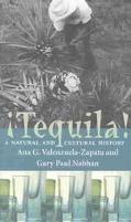 Tequila A Natural and Cultural History