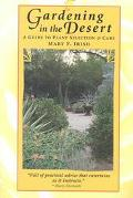Gardening in the Desert A Guide to Plant Selection & Care