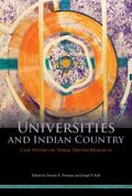 Universities and Indian Country : Case Studies in Tribal-Driven Research