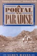 Portal to Paradise 11,537 Years, More or Less, on the Northeast Slope of the Chiricahua Moun...