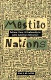 Mestizo Nations: Culture, Race, and Conformity in Latin American Literature
