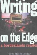 Writing on the Edge A Borderlands Reader