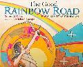 Good Rainbow Road Rawa Kashtyaa'tsi Hiyaani  A Native American Tale in Keres and English Fol...