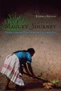 Maguey Journey : Discovering Textiles in Guatemala