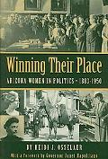 Winning Their Place: Arizona Women in Politics, 1883-1950