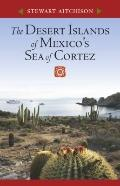 Desert Islands of Mexico's Sea of Cortez