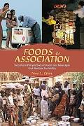 Foods of Association: Biocultural Perspectives on Foods and Beverages that Mediate Sociability