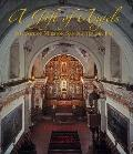 Gift of Angels : The Art of Mission San Xavier del Bac