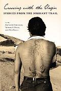 Crossing with the Virgin: Stories from the Migrant Trail