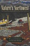 Nature's Northwest: The North Pacific Slope in the Twentieth Century (Modern American West)