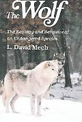 Wolf The Ecology and Behavior of an Endangered Species