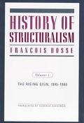 History of Structuralism The Rising Sign, 1945-1966