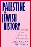 Palestine and Jewish History Criticism at the Borders of Ethnography