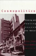 Cosmopolitics Thinking and Feeling Beyond the Nation