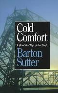 Cold Comfort:life At the Top of the Map