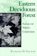 Eastern Deciduous Forest Ecology and Wildlife Conservation