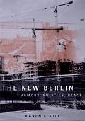 New Berlin Memory, Politics, Place