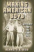 Making American Boys Boyology and the Feral Tale