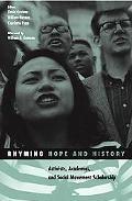 Rhyming Hope And History Activists, Academics, And Social Movement Scholarship