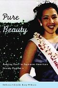 Pure Beauty Judging Race in Japanese American Beauty Pageants