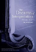 Dreams of Interpretation A Century Down the Royal Road