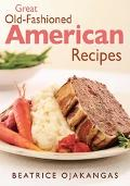 Great Old-Fashioned American Recipes