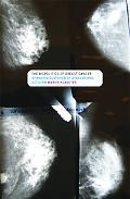 Biopolitics of Breast Cancer: Changing Cultures of Disease and Activism