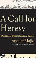 A Call for Heresy