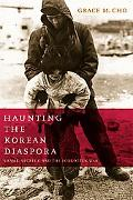 Haunting the Korean Diaspora: Shame, Secrecy, and the Forgotten War