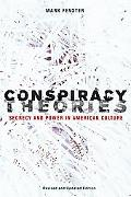 Conspiracy Theories: Secrecy and Power in American Culture