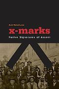 X-Marks: Native Signatures of Assent (Indigenous Americas)