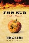 Sub : A Study in Witchcraft