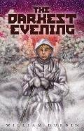 The Darkest Evening (Fesler-Lampert Minnesota Heritage)