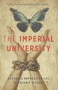 Imperial University : Academic Repression and Scholarly Dissent