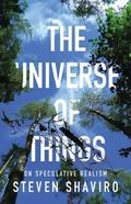 Universe of Things : On Speculative Realism