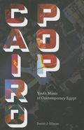 Cairo Pop : Youth Music in Contemporary Egypt