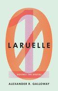 Laruelle : Against the Digital