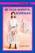 Be Ever Hopeful, Hannalee