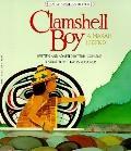Clamshell Boy: A Makah Legend